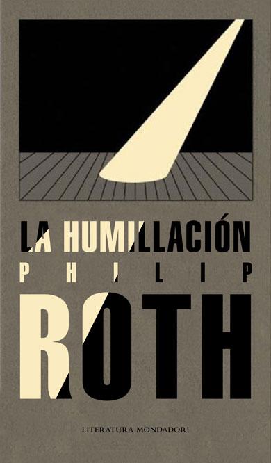 La humillación, Philip Roth