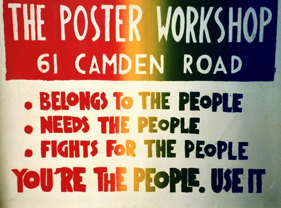 """The Poster Workshop. Cartel anunciador del taller, que afirma """"pertenecer al pueblo, necesitar al pueblo y luchar por el pueblo"""", y animaba a la gente a usarlo para luchar por aquello en lo que creían."""