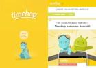 Timehop recuerda lo publicado antaño en las redes sociales