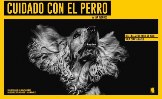 Disfruta de \'Cuidado con el perro\' en la Sala Cuarta Pared | EL PAÍS ...