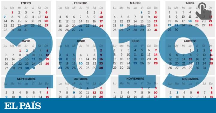 El Calendario Laboral De 2019 Ya Es Oficial Solo Permite Un Gran Puente Festivo En Toda Espana Economia El Pais