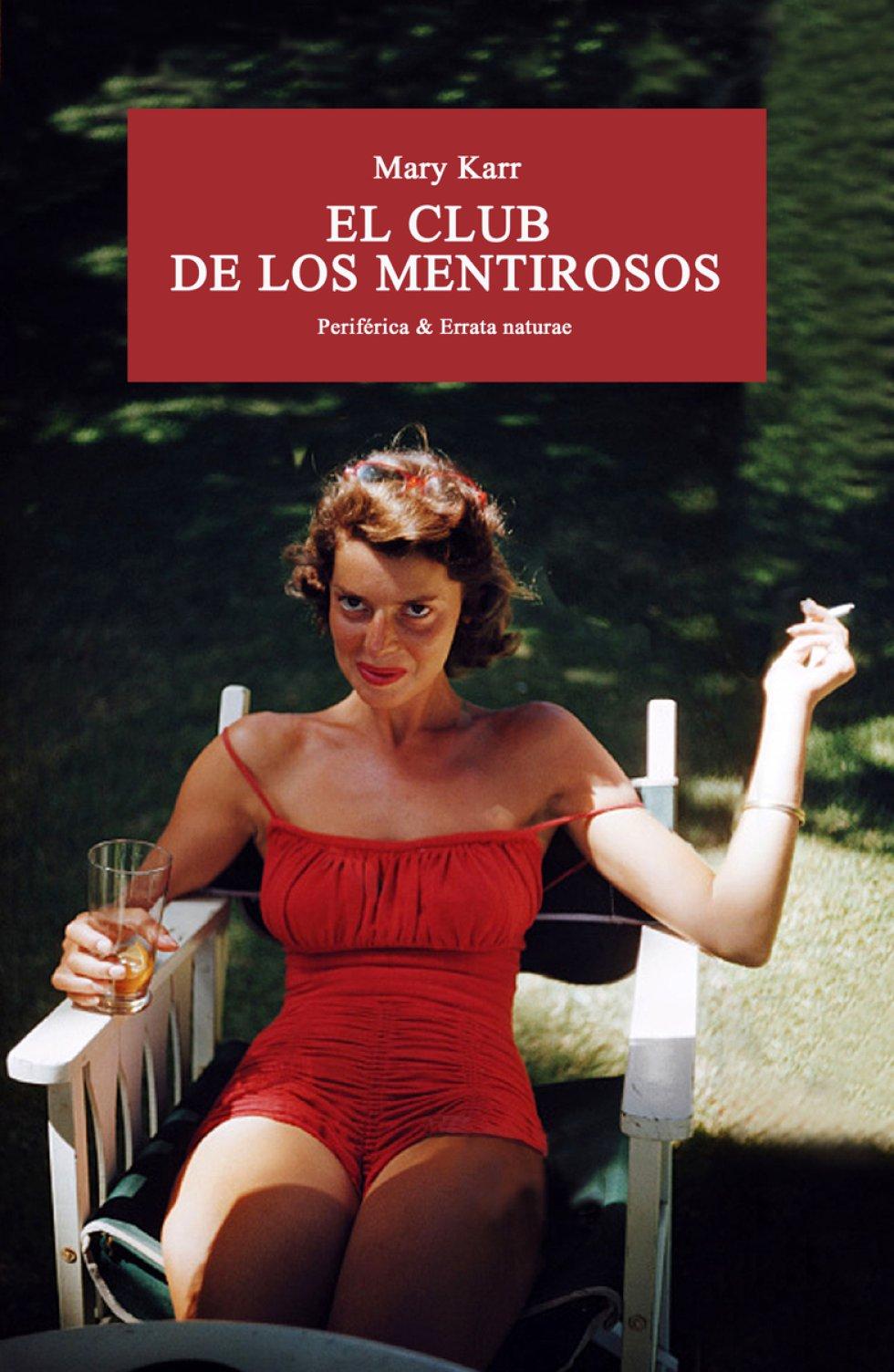 """EL CLUB DE LOS MENTIROSOS (Errata Naturae). Mary Karr. Traducción de Regina López Muñoz. ¿Esto no es de cuando le disparaste a papá?"""", pregunta a su madre al descubrir un agujero en la pared. La madre responde que no: """"A tu padre le disparé ahí"""". Este libro, traducido por Regina López Muñoz, empieza así y el resto es un 'crescendo': secretos familiares, alcohol, viajes, comedia, tragedia. La vida de una mujer escrita en estado de gracia."""
