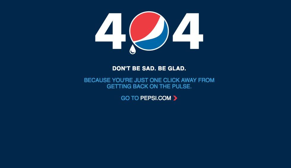 """Lo bueno de tener un cero en el medio es que el error 404 da para que esa figura geométrica tan polivalente se preste a muchos juegos. En el caso de Pepsi era obvio: incluir su logo en el número junto a una gota (¿que indica frescor o indica tristeza por el fallo?) en  su página de error . La frase también es de ánimo: """"¡No estés triste, estate contento!""""."""