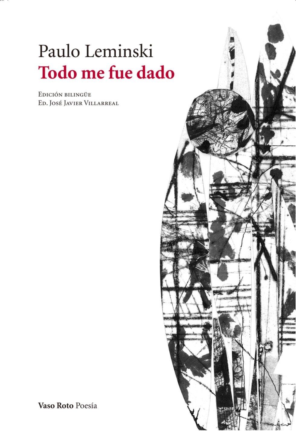 Paulo Leminski (1944-1989), samurái de ascendencia polaca y mostacho 'beat', murió de cirrosis a los 45 años en su Curitiba natal, siendo un poeta de culto que alcanzó la fama. De hecho, en Brasil es un autor con mucho éxito. En España, en cambio, apenas se le conoce pese a la inestimable contribución de la editorial Kriller71 ('Yo iba a ser Homero'), a la que hoy se suma la de Vaso Roto, con la antología 'Todo me fue dado'. Título pertinente si consideramos que lo que no absorbió su hígado lo absorbió su escritura, donde convergen, con afortunados desvíos, tantas sensibilidades: la de las viejas fábulas, el humor modernista de Oswald de Andrade (poema-piada), el concretismo, la cultura zen, los eslóganes y canciones pop.