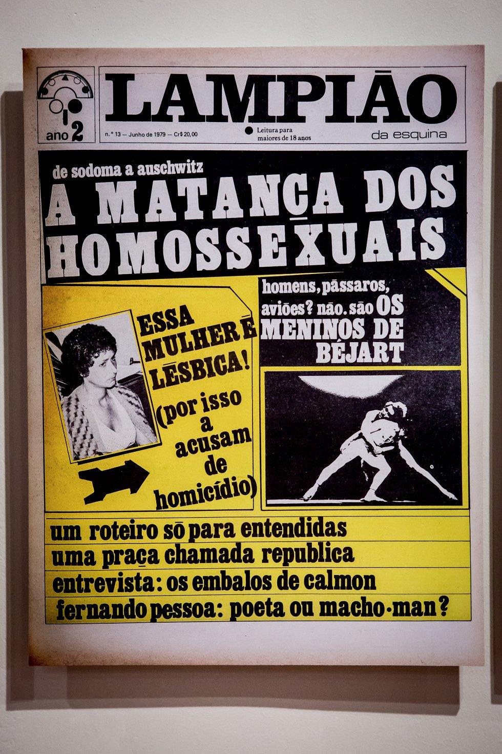 Un ejemplar de Lampião (farola en portugués), una irreverente revista dirigida a lectores homosexuales que circuló en São Pauloa finales de los setenta y principios de los ochenta. Está incluida en la exposición As metamorfoses.
