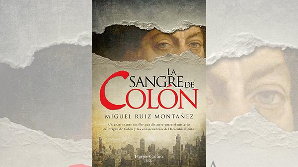 'La sangre de Colón', Miguel Ruiz Montañez