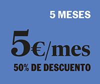 5 MESES POR 5 € / mes