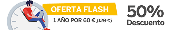OFERTA FLASH. 1 año por 60 € (en lugar de 120 €). 50% de descuento
