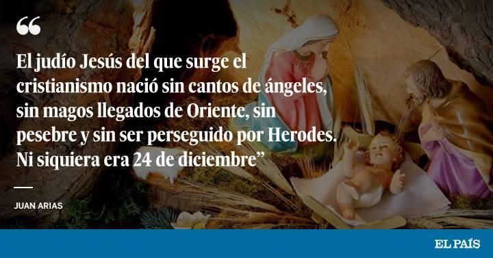 Navidad Al Final Dónde Y Cuándo Nació Jesús Internacional El País