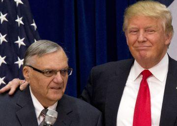 Trump prepara una nueva afrenta a los hispanos con un posible perdón al sheriff Arpaio