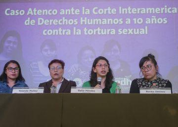 Las mujeres de Atenco, ante la CIDH: ?Nos han hecho sentir, repetidamente, pequeñas?