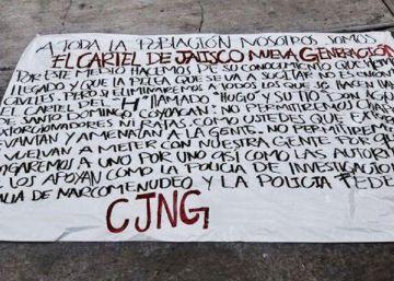 Una narcomanta en la Ciudad de México siembra la inquietud sobre el avance de los carteles en la capital