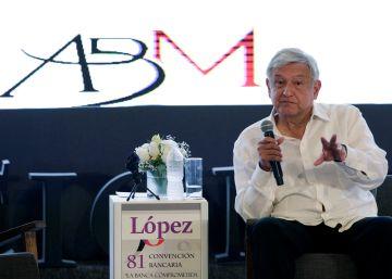 López Obrador tranquiliza a la gran banca mexicana: ?No vamos a afectarles en nada; tengan confianza?