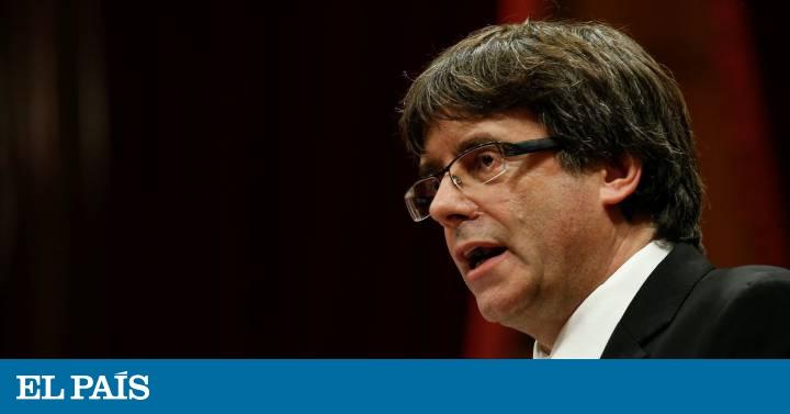 """Puigdemont decía antes de declarar la independencia que hacerlo """"sería devastador"""" para Cataluña - EL PAIS"""