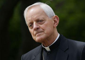El Papa acepta la renuncia del arzobispo de Washington, acusado de encubrir abusos sexuales